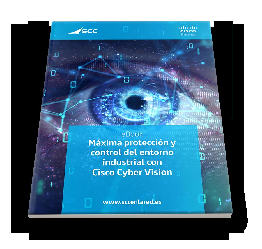Máxima protección y control del entorno industrial con Cisco Cyber Vision