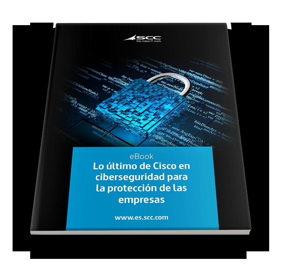 Lo último de Cisco en ciberseguridad para la protección de las empresas