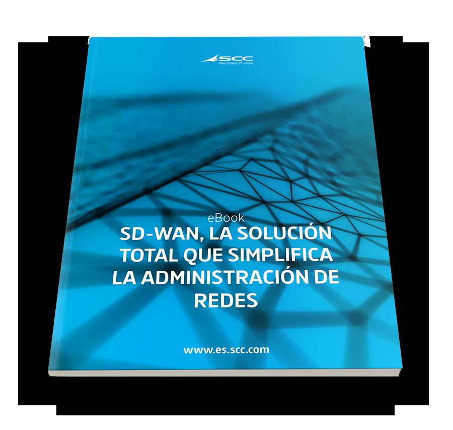 SD-WAN la tecnología ideal para simplificar la gestión de una red